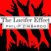 The Lucifer Effect: Understanding How Good People Turn Evil, by Philip Zimbardo