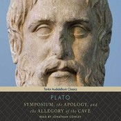 Symposium, the Apology, and the Allegory of the Cave, by Plato