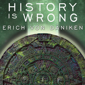 History Is Wrong, by Erich von Däniken