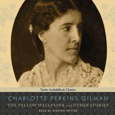 Printable The Yellow Wallpaper, and Other Stories Audiobook Cover Art