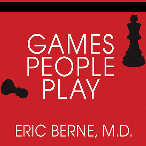 Printable Games People Play: The Basic Handbook of Transactional Analysis Audiobook Cover Art