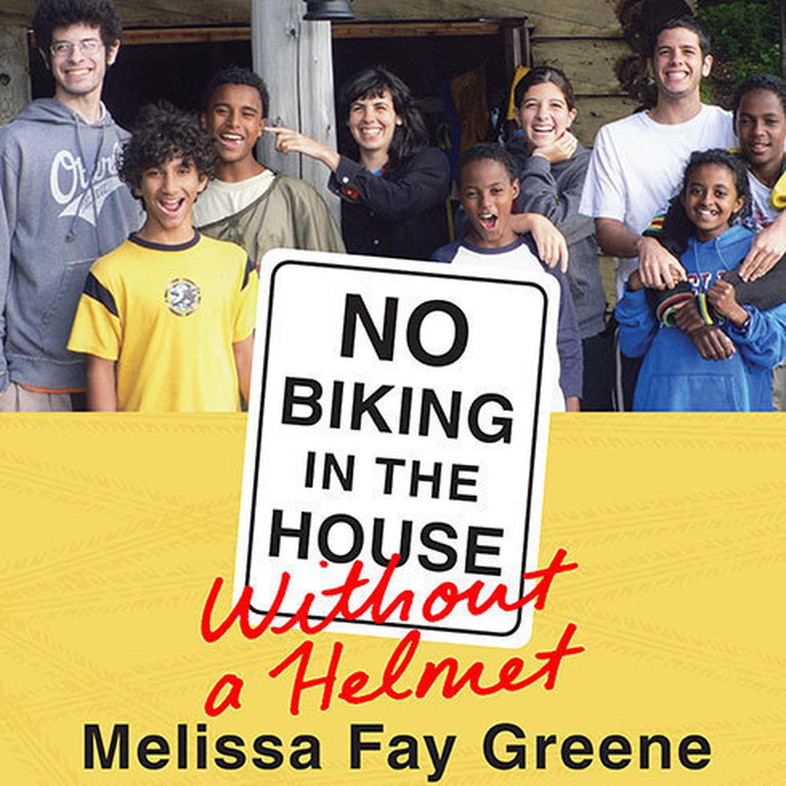 Printable No Biking in the House without a Helmet Audiobook Cover Art