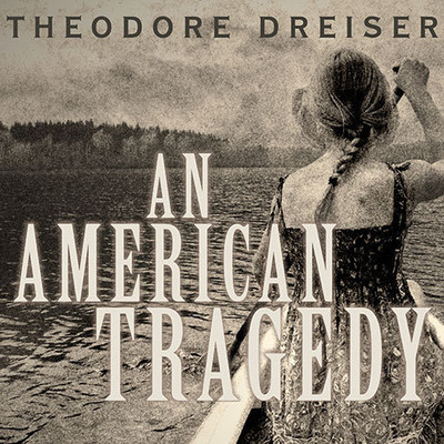 An American Tragedy Audiobook, by Theodore Dreiser