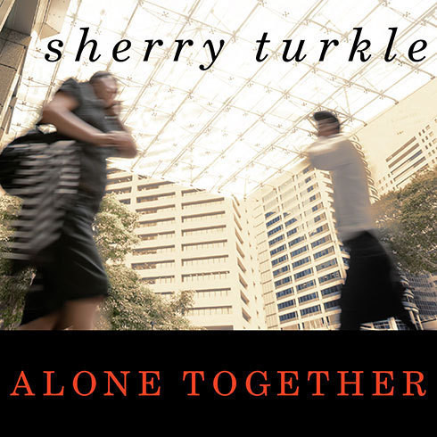Printable Alone Together: Why We Expect More from Technology and Less from Each Other Audiobook Cover Art