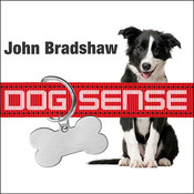 Dog Sense Audiobook, by John Bradshaw