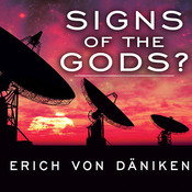 Signs of the Gods? Audiobook, by Erich von Däniken