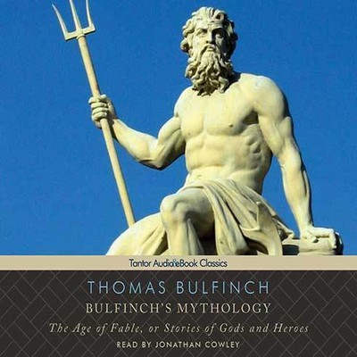 Printable Bulfinch's Mythology: The Age of Fable, or Stories of Gods and Heroes Audiobook Cover Art