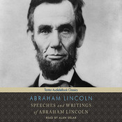 Speeches and Writings of Abraham Lincoln  Audiobook, by Abraham Lincoln