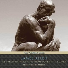 As a Man Thinketh and From Poverty to Power Audiobook, by James Allen