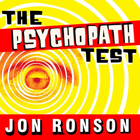 Printable The Psychopath Test: A Journey Through the Madness Industry Audiobook Cover Art