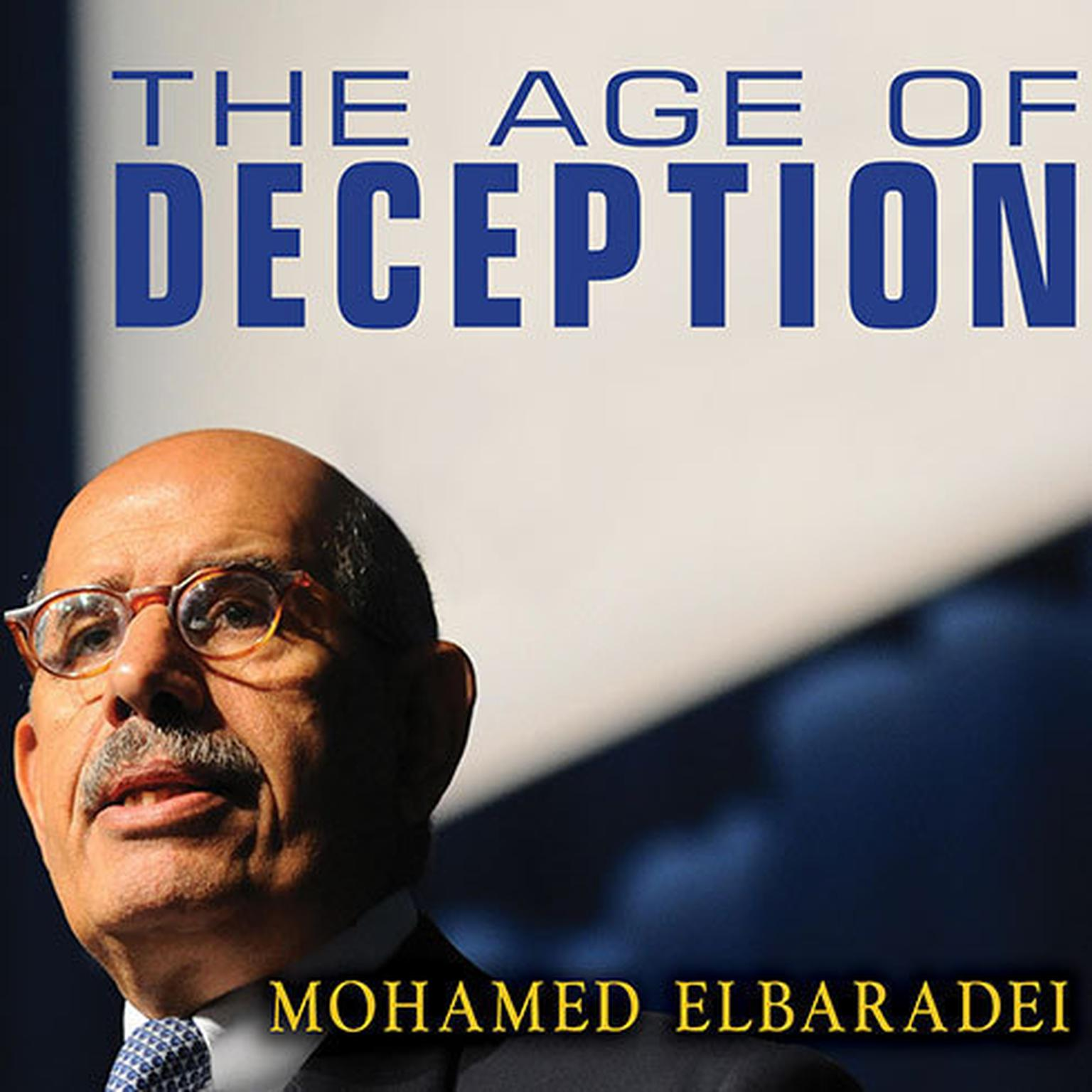 Printable The Age of Deception: Nuclear Diplomacy in Treacherous Times Audiobook Cover Art