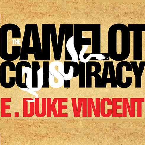 Printable The Camelot Conspiracy: A Novel of the Kennedys, Castro, and the CIA Audiobook Cover Art