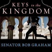 Keys to the Kingdom, by Bob Graham