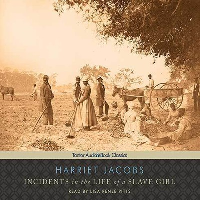 Incidents in the Life of a Slave Girl Audiobook, by Harriet Jacobs