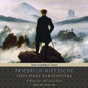 Thus Spoke Zarathustra: A Book for All and None Audiobook, by Friedrich Nietzsche
