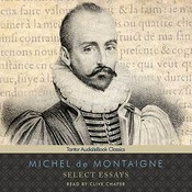 Select Essays, by Michel de Montaigne