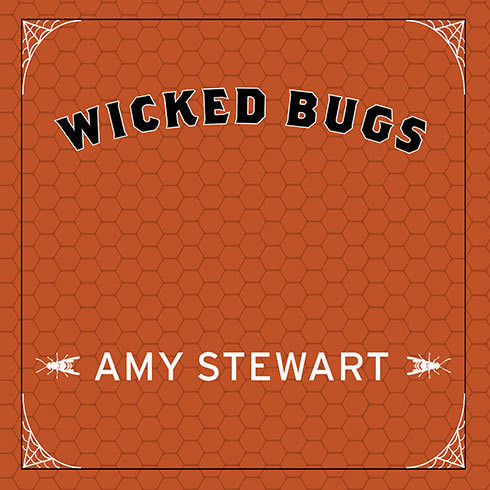 Printable Wicked Bugs: The Louse That Conquered Napoleon's Army and Other Diabolical Insects Audiobook Cover Art