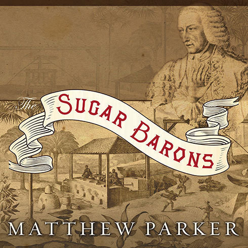Printable The Sugar Barons: Family, Corruption, Empire, and War in the West Indies Audiobook Cover Art