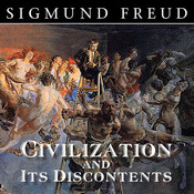 Civilization and Its Discontents Audiobook, by Sigmund Freud
