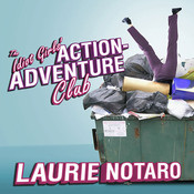 The Idiot Girls Action-Adventure Club: True Tales from a Magnificent and Clumsy Life Audiobook, by Laurie Notaro