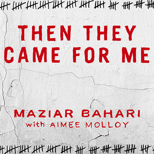 Printable Then They Came for Me: A Family's Story of Love, Captivity, and Survival Audiobook Cover Art