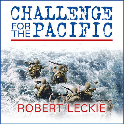 Printable Challenge for the Pacific: Guadalcanal: The Turning Point of the War Audiobook Cover Art