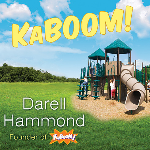 Printable KaBOOM!: How One Man Built a Movement to Save Play Audiobook Cover Art