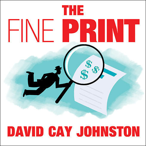 Printable The Fine Print: How Big Companies Use 'Plain English' to Rob You Blind Audiobook Cover Art