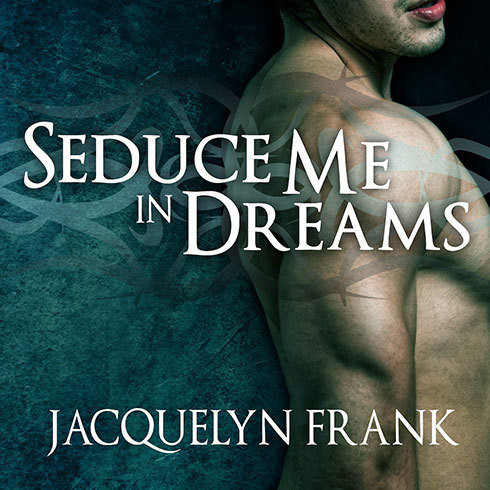 Printable Seduce Me in Dreams: A Three Worlds Novel Audiobook Cover Art