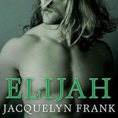 Elijah Audiobook, by Jacquelyn Frank