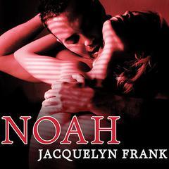 Noah Audiobook, by Jacquelyn Frank