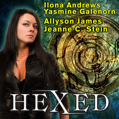 Hexed Audiobook, by Ilona Andrews, Yasmine Galenorn, Allyson James, Jeanne C. Stein