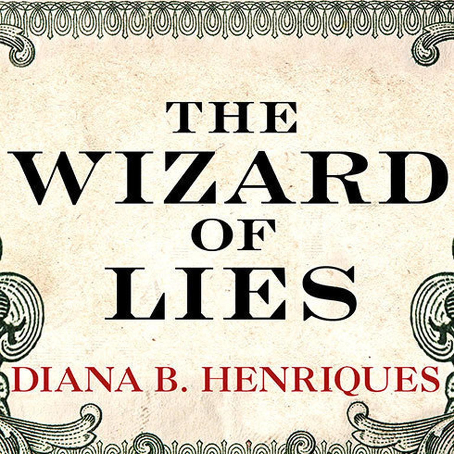 Printable The Wizard of Lies: Bernie Madoff and the Death of Trust Audiobook Cover Art
