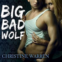 Big Bad Wolf Audiobook, by Christine Warren