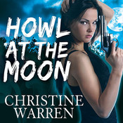 Howl at the Moon, by Christine Warren