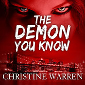 The Demon You Know, by Christine Warren
