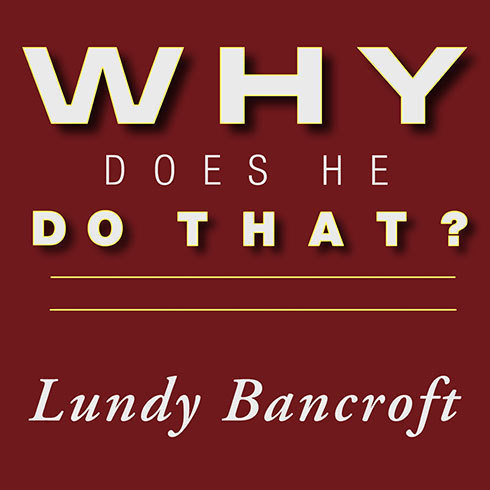 Printable Why Does He Do That?: Inside the Minds of Angry and Controlling Men Audiobook Cover Art