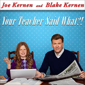 Your Teacher Said What?!: Defending Our Kids from the Liberal Assault on Capitalism Audiobook, by Joe Kernen, Blake Kernen