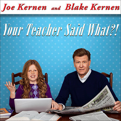 Your Teacher Said What?!: Defending Our Kids from the Liberal Assault on Capitalism Audiobook, by Joe Kernen