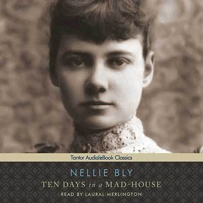 Printable Ten Days in a Mad-House Audiobook Cover Art