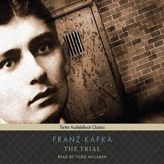 The Trial  Audiobook, by Franz Kafka