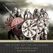 The Story of the Volsungs: The Volsunga Saga Audiobook, by Anonymous