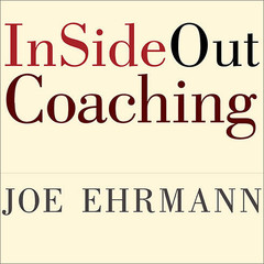 InSideOut Coaching: How Sports Can Transform Lives Audiobook, by Joe Ehrmann
