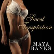 Sweet Temptation Audiobook, by Maya Banks
