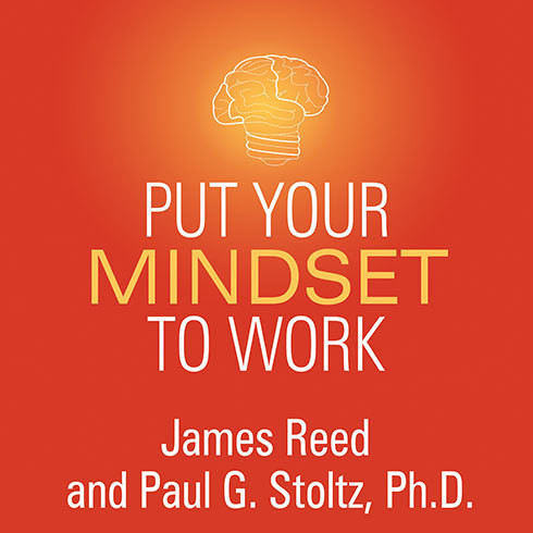 Printable Put Your Mindset to Work: The One Asset You Really Need to Win and Keep the Job You Love Audiobook Cover Art