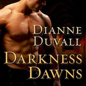Darkness Dawns Audiobook, by Dianne Duvall