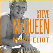 Steve McQueen: A Biography Audiobook, by Marc Eliot