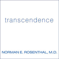 Transcendence: Healing and Transformation Through Transcendental Meditation Audiobook, by Norman E. Rosenthal
