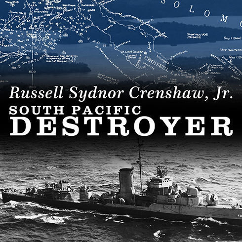 Printable South Pacific Destroyer: The Battle for the Solomons from Savo Island to Vella Gulf Audiobook Cover Art