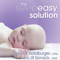 The Sleepeasy Solution: The Exhausted Parents Guide to Getting Your Child to Sleep---from Birth to Age 5 Audiobook, by Jennifer Waldburger, Jill Spivack